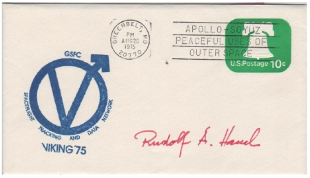 (Fig 8) 20.08.75 Greenbelt. Launch of Viking 1. Cover signed by Dr. Rudolf A.Hanel, scientist of GSFC.